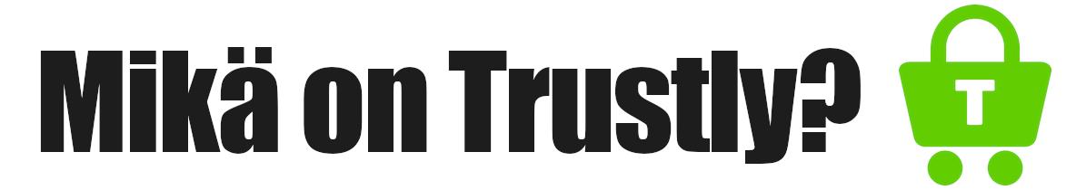 mikä on trustly